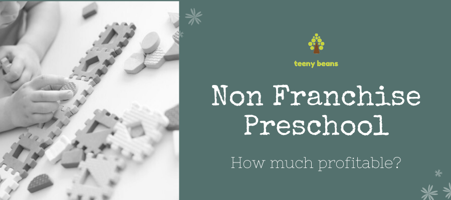 How are non-franchise preschools more profitable?
